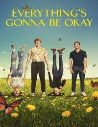 Everythings Gonna Be Okay S02E02