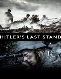 Hitlers Last Stand S03E01